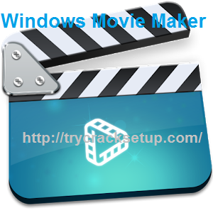Windows Movie Maker 17 Crack With Serial Key Full Free Download